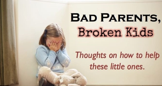 Bad-Parents-Broken-Kids